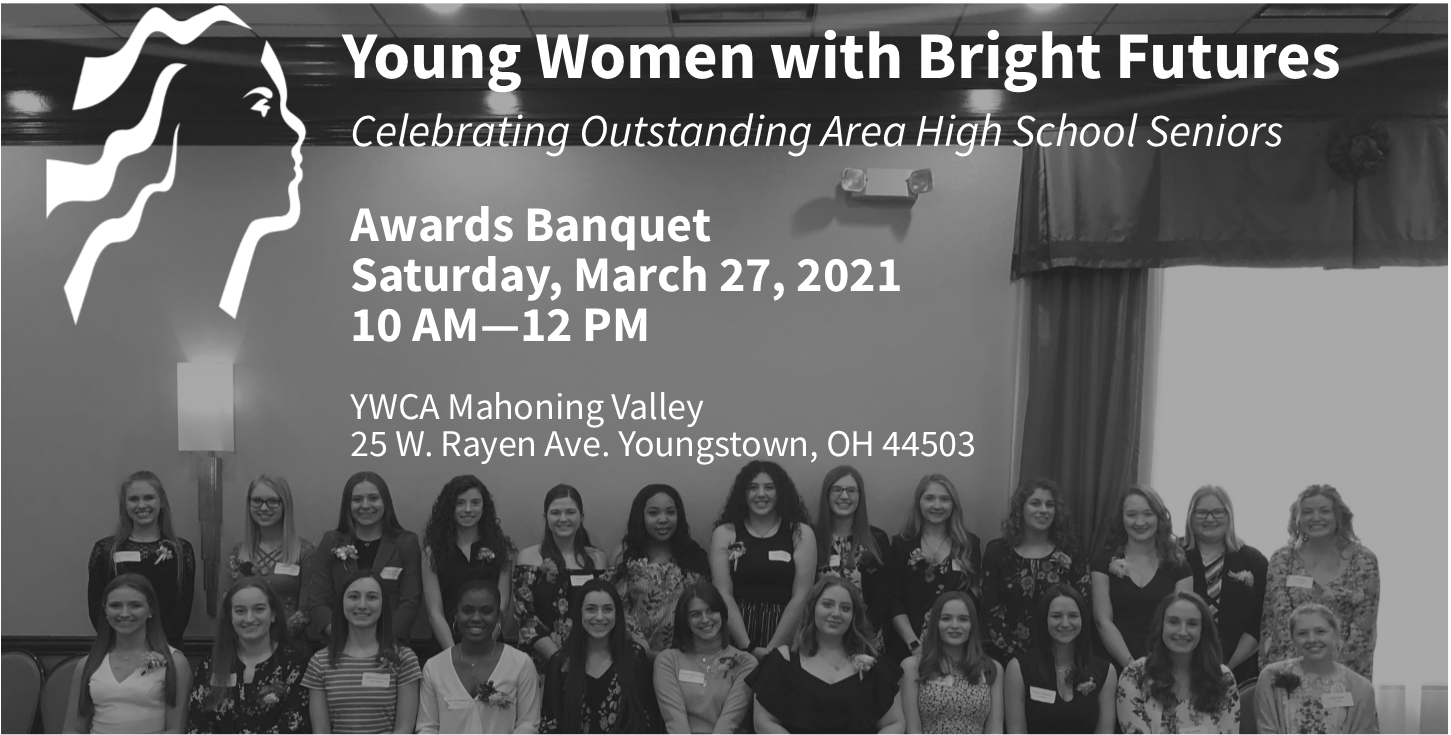 Young Women with Bright Futures Awards @ YWCA Mahoning Valley